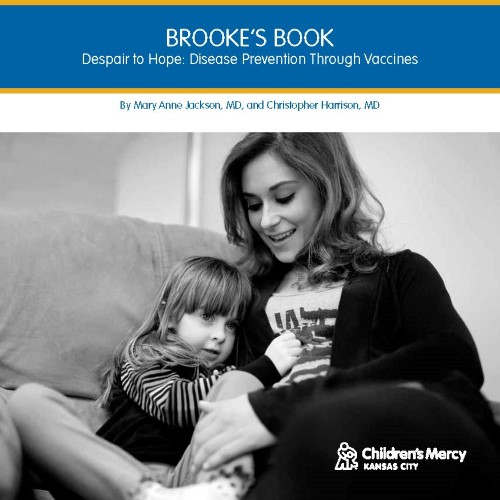 Brooke's Book  Despair to Hope: Disease Prevention Through Vaccines