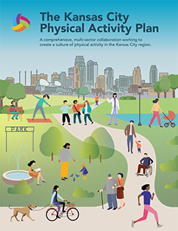 """Illustration of of multiple people outside at a park cycling, jogging, walking, exercising, reading, etc. with words that read, """"The Kansas City Physical Activity Plan, A comprehensive, multi-sector collaboration working to create a culture of physical activity in the Kansas City region."""""""